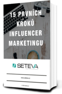 15 prvních kroků influencer marketingu
